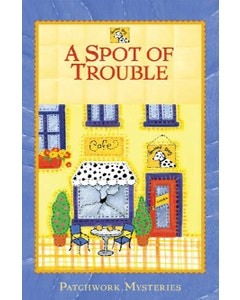 A Spot of Trouble Book Cover