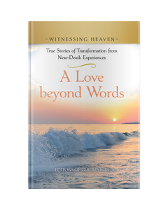 Witnessing Heaven Book 4: A Love Beyond Words