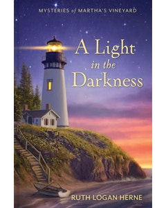 A Light in the Darkness - Mysteries of Martha's Vineyard - Book 1