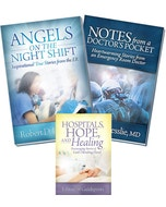 Angels on the Night Shift, Notes from a Doctor's Pocket & Hospitals, Hope & Healing 3 Book Set