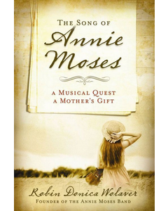 The Song of Annie Moses Book Cover
