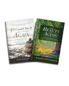 The Beauty of Aging & If I Could Do it All Over Again 2 Book Set