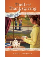 Theft and Thanksgiving - Secrets of the Blue Hill Library - Book 4