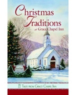 Christmas Traditions from Grace Chapel Inn Cover