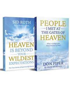 People I Met at the Gates of Heaven & Heaven is Beyond Your Wildest Expectations