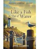 Like a Fish Out of Water - Mysteries of Martha's Vineyard - Book 2