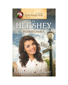 Love Finds You in Hershey, Pennsylvania Book Cover