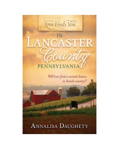 Love Finds You in Lancaster County, Pennsylvania Book Cover