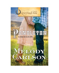 Love Finds You in Pendleton, Oregon Book Cover