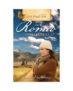 Love Finds You in Romeo, Colorado Book Cover