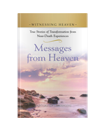 Witnessing Heaven Book 2: Messages From Heaven