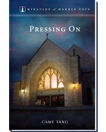 Pressing On - Miracles of Marble Cove - Book 13