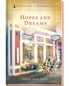 Hopes and Dreams - Miracles of Marble Cove - Book 15