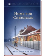 Home for Christmas - Miracles of Marble Cove - Book 19