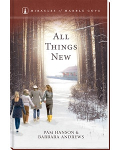 All Things New - Miracles of Marble Cove - Book 20