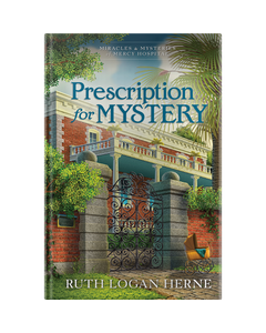 Prescription for Mystery - Book 2 - Miracles & Mysteries of Mercy Hospital