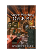 Angels Watching Over Me - Book 3 - Miracles & Mysteries of Mercy Hospital