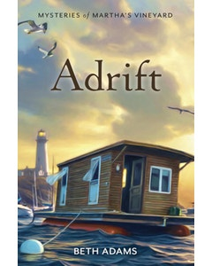 Adrift - Mysteries of Martha's Vineyard - Book 3