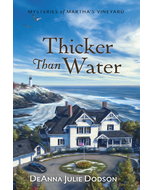 Thicker than Water - Mysteries of Martha's Vineyard - Book 8