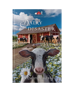 Mysteries of Lancaster County Book 19: Dairy Disaster