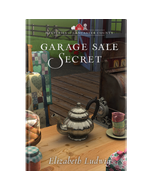 Garage Sale Secrets - Mysteries of Lancaster County - Book 2