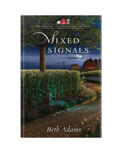 Mixed Signals - Mysteries of Lancaster County - Hardcover
