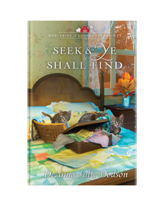 Mysteries of Lancaster County Book 8: Seek & Ye Shall Find