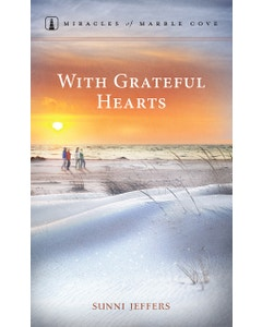 With Grateful Hearts - Miracles of Marble Cove - Book 18