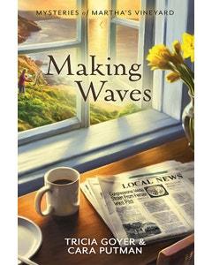 Making Waves - Mysteries of Martha's Vineyard - Book 5