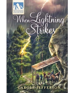 When Lightning Strikes - Mysteries of Silver Peak Series - Book 14