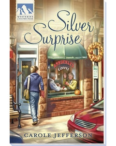 Silver Surprise - Mysteries of Silver Peak - Book 3