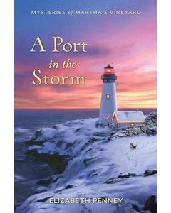 A Port in the Storm - Mysteries of Martha's Vineyard - Book 7