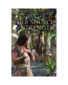 Ordinary Women of the Bible Book 12: Her Source of Strength