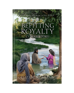 Ordinary Women of the Bible Book 14: Befitting Royalty