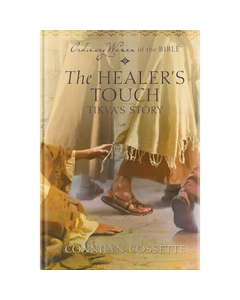 Ordinary Women of the Bible Book 2: The Healer's Touch