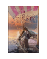 Ordinary Women of the Bible Book 6: A Perilous Journey