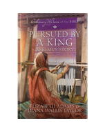 Ordinary Women of the Bible Book 7: Pursued by a King