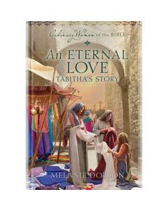Ordinary Women of the Bible Book 8: An Eternal Love