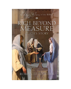 Ordinary Women of the Bible Book 9: Rich Beyond Measure