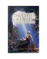 Ordinary Women of the Bible Book 16: Daughter of Light