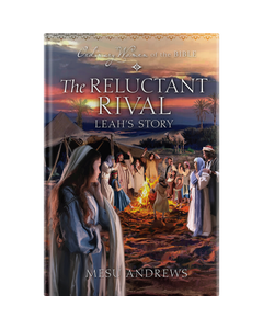 Ordinary Women of the Bible Book 17: The Reluctant Rival