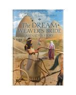Ordinary Women of the Bible Book 20: The Dream Weaver's Bride