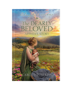 Ordinary Women of the Bible Book 24: The Dearly Beloved