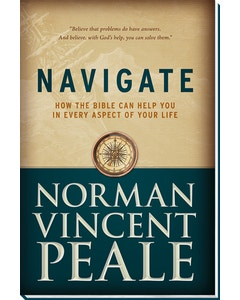 Navigate: How the Bible Can Help You in Every Aspect of Your Life