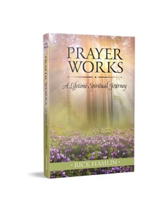 Prayer Works by Rick Hamlin