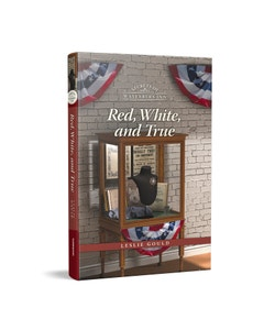 Red, White, and True - Secrets of Wayfarers Inn - Book 14