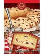 In a Jam - Sugarcreek Amish Mysteries - Book 19