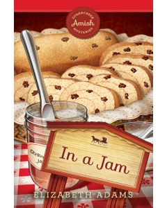 In a Jam - Sugarcreek Amish Mysteries - Book 19