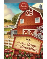 Horse Sense and Sensibility - Sugarcreek Amish Mysteries - Book 22