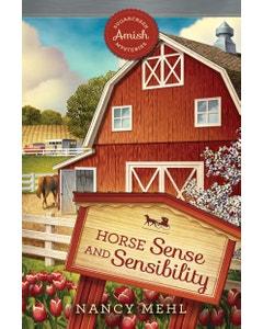 Horse Sense and Sensibility - Sugarcreek Amish Mysteries - Book 22